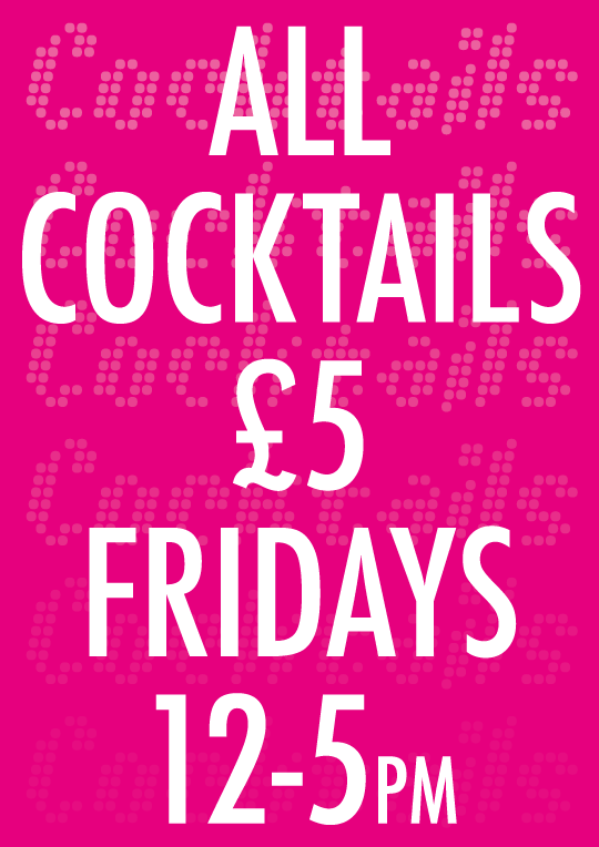 £5 Cocktails Friday